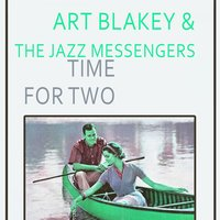 Time For Two — Art Blakey & The Jazz Messengers