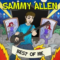 Best of Me — Sammy Allen, Sammy Alen