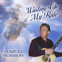 Waiting On My Ride — Marvin Morrow