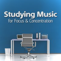 Studying Music for Focus & Concentration — Studying Music and Study Music