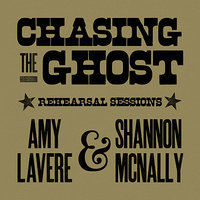 Chasing The Ghost Rehearsal Sessions — Amy LaVere, Shannon McNally, Kevin Houston, Shawn Zorn, Robert Mache, Daniel Lynn