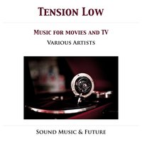 Low Tension - Music For Movies & TV — сборник