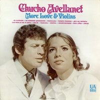 More Love & Violins — Chucho Avellanet