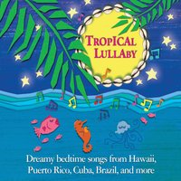 Tropical Lullaby — Tropical Lullaby