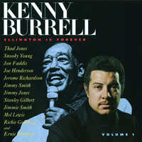 Ellington Is Forever, Vol. 1 — Kenny Burrell