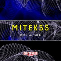 Into the Tribe — Mitekss