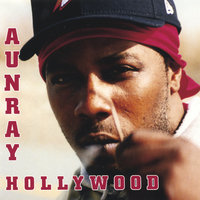 Aunray Hollywood — Aunray Hollywood