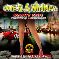 She's a Winner (feat. Mississippi) — Mainy Moe feat. Mississippi