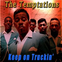Keep on Truckin' — The Temptations, Eddie Kendricks