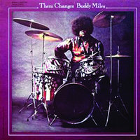 Them Changes — Buddy Miles