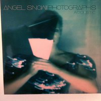Photographs — Angel Snow