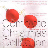 The Complete Christmas Collection — Nancy Allen, Michael Green, Russell Davis, David Angell, Roy Vogt, Ginger Newman