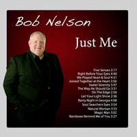 Just Me — Bob Nelson