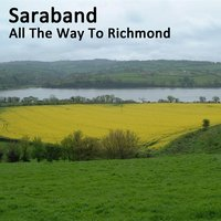 All The Way To Richmond — Saraband