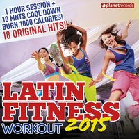 Latin Fitness 2015 - Workout Party Music — сборник