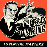 Essential Masters — Fred Waring Chorus