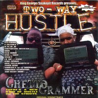 Ghetto Grammer — 2wice, Two-Way Hustle
