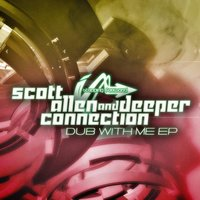 Dub With Me EP — Scott Allen
