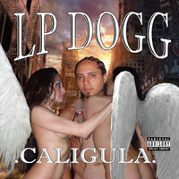 Caligula — LP Dogg