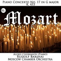 Mozart: Piano Concerto No. 17 in G major, K. 453 — Moscow Chamber Orchestra & Rudolf Barshai
