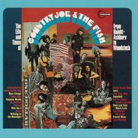 The Life and Time of Country Joe and The Fish (From Haight-Ashbury to Woodstock) — Country Joe & The Fish