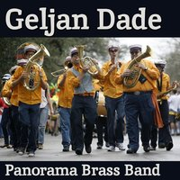 Geljan Dade — Panorama Brass Band