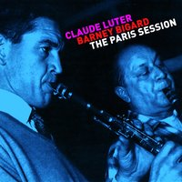 The Paris Session — Claude Luter, Barney Bigard