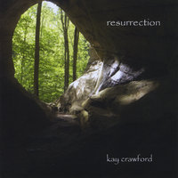 Resurrection — Kay Crawford