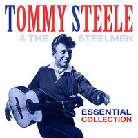 Essential Collection — Tommy Steele