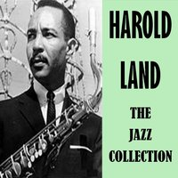 The Jazz Collection — Harold Land
