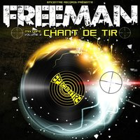 Chant de tir, vol. 2 — Freeman