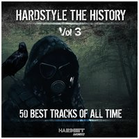 Hardstyle: The History, Vol. 3 — сборник