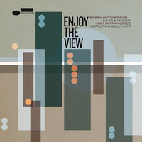 Enjoy The View — Joey DeFrancesco, David Sanborn, Bobby Hutcherson, Billy Hart