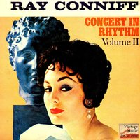 "Vintage Dance Orchestras Nº 128 - EPs Collectors ""Concert In Rhythm 2"" — RAY CONNIFF and his ORCHESTRA and CHORUS"