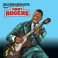 Blues Greats: Jimmy Rogers — Jimmy Rogers