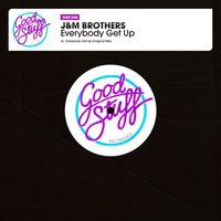 Everybody Get Up — JM Brothers