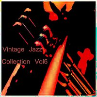 Vintage Jazz Collection Vol 6 — сборник