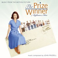 The Prize Winner of Defiance, Ohio: Original Score from the Motion Picture — John Frizzell