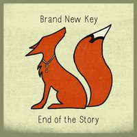 End of the Story — Brand New Key