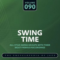 Swing Time - The Encyclopedia of Jazz, Vol. 90 — сборник