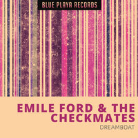 Dreamboat — Emily Ford & The Checkmates