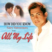 How Did You Know — Gary Valenciano
