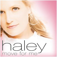 Move For Me — Haley