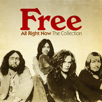 All Right Now: The Collection — Free