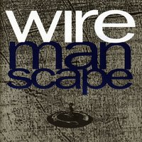 Manscape — Wire