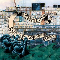 Sleep And Wake Up Songs — Okkervil River