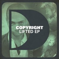 Lifted EP — Copyright