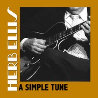 A Simple Tune — Herb Ellis