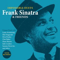 Impossible Duets — Frank Sinatra & Friends