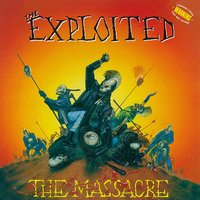 The Massacre — The Exploited